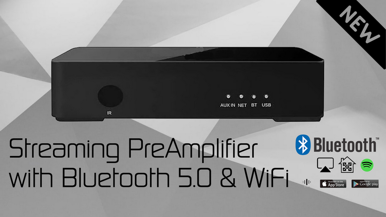 Streaming PreAmplifier with Bluetooth 5.0 & WiFi