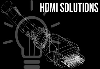 HDMI Solutions